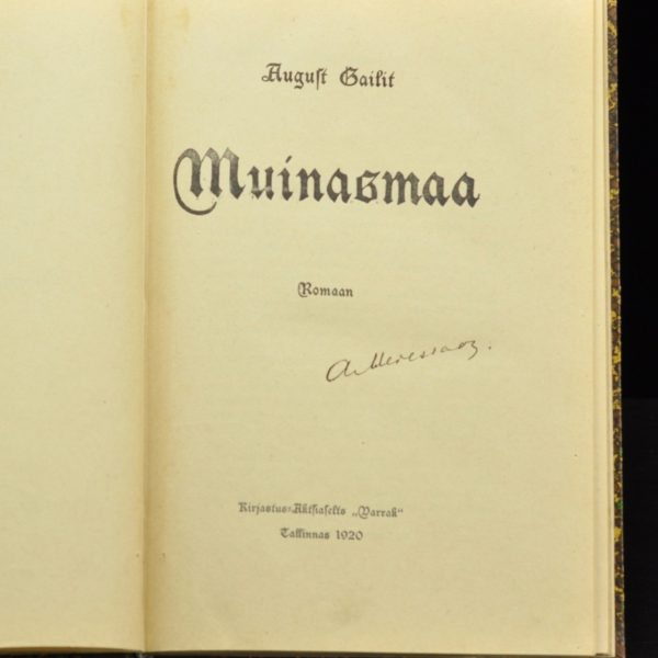 """A.Gailit """"Muinasmaa"""" 1920 a"""