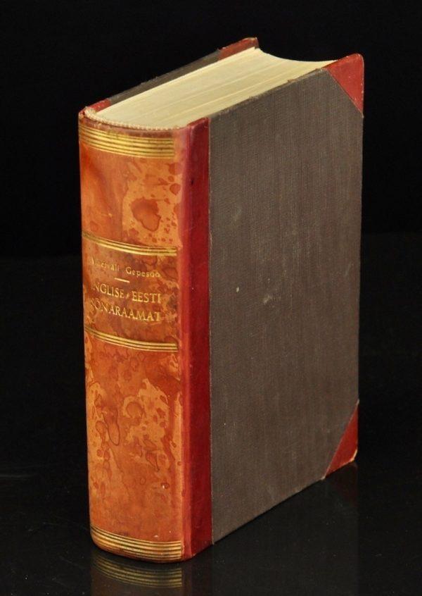 """EW aegne raamat """"Inglise-Eesti ja Eesti-Inglise sõnaraamat"""" 1937a"""