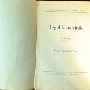 """Raamat Tegelik mesinik"""" 1937a"""""""