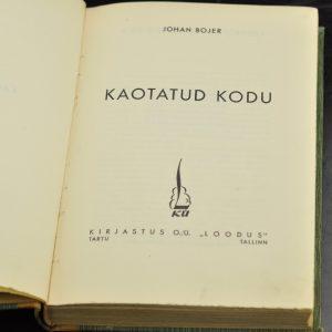 """J. Bojer """"Kaotatud kodu"""" 1939 a"""