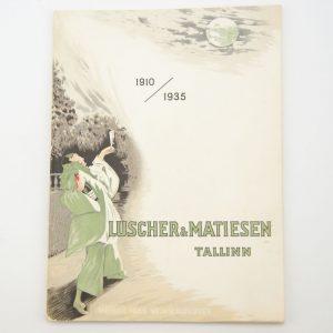 "VEINITEHASE REKLAAMI VOLDIK ""LUSCHER & MATIESEN TALLINN"" 1910-1935a MÜÜDUD"