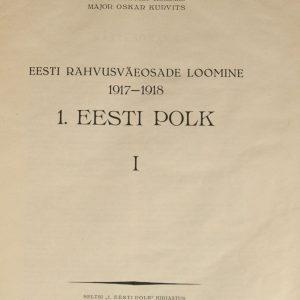 Eesti Rahvusväeosade loomine 1917-1918