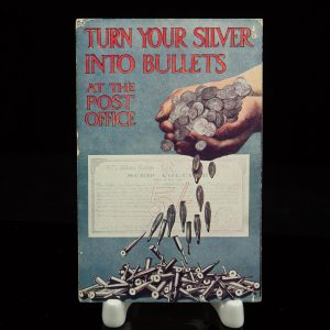 Antique postcard 1916 - Turn your silver into bullets at the post office