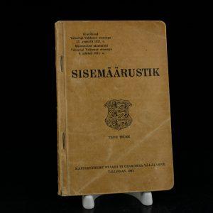 Antiikne raamat Kaitseväe sisemäärustik teine trükk,Tallinn 1931a
