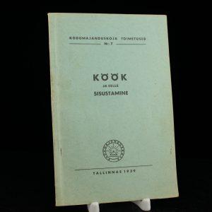 EW raamat Köök ja selle sisustamine,Tallinn 1939a