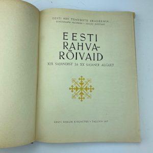 Raamat-Eesti Rahvarõivad XiX sajandist ja XX sajandi algult,1957a