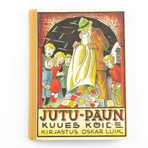 Raamat- Jutu-Paun kuues köide,kirjastus Oskar Luik 1934a,Eesti