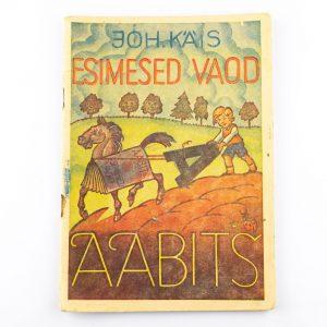 Lasteraamat Joh.Käis Esimesed vaod Aabits IX trükk 1944a