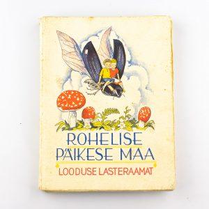 Raamat-Rohelise päikese maa-Irma Truupõld,Looduse lasteraamat nr 10 1936a