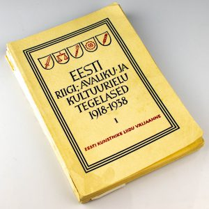 Raamat-Eesti Riigi,-Avaliku ja Kultuurielu tegelased 1918-1938 I Tallinn, 1939a