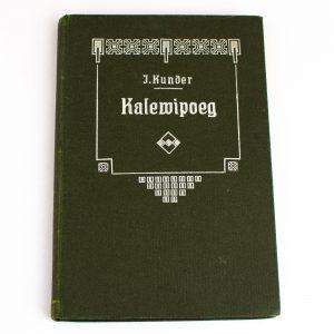 Kalewipoeg-Lugu Eesti muinaskangelaselt, J.Kunder Tartu 1885a
